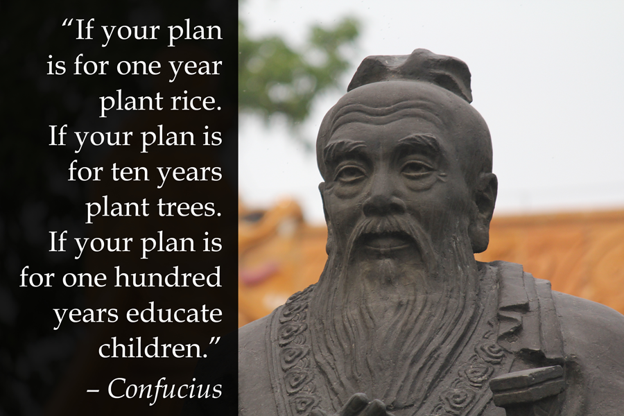 Confucius says educate children